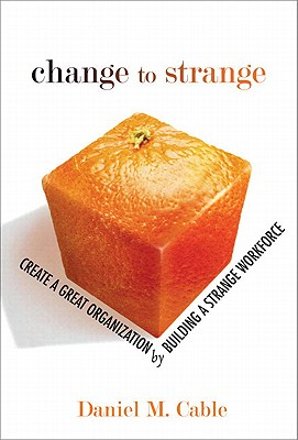 Change to Strange By Cable, Daniel M.